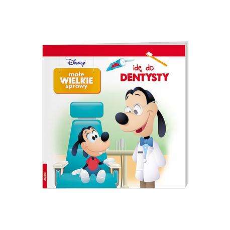 Disney Małe wielkie sprawy Idę do dentysty (1)